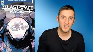 The Last Space Race #1 (2018) - Comic Review