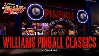 [Williams Pinball Classics] Vous aimez les Flippers ?! Ne passez pas à côté de ce jeu !