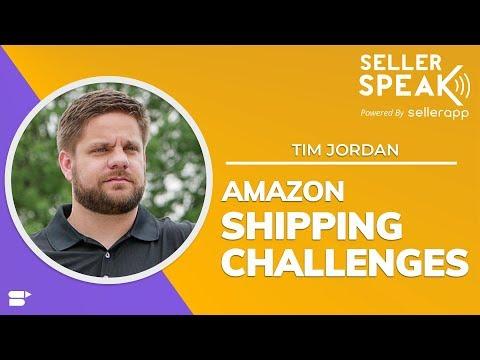 Amazon Shipping Challenges | Sourcing from China to Amazon FBA | SellerSPEAK - Tim Jordan | EP. 18