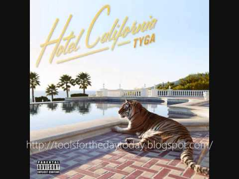 Tyga - It Neva Rainz (Ft. Game) (HOTEL CALIFORNIA DOWNLOAD)