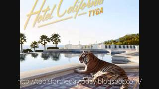 Tyga - It Neva Rainz (Ft. Game) (HOTEL CALIFORNIA DOWNLOAD)