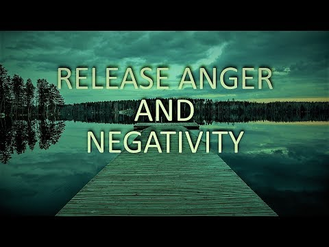 Guided meditation Release Anger & Negativity, letting go hypnosis