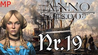 Anno 1800 - Multiplayer #19 [Savion Runde, Lets Play]
