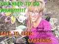 SPRING BACK TO EDEN GARDENING: YOU MUST DO WHAT????