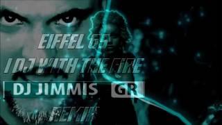 Eiffel 65 - I DJ with the fire (DJ Jimmis GR Remix)