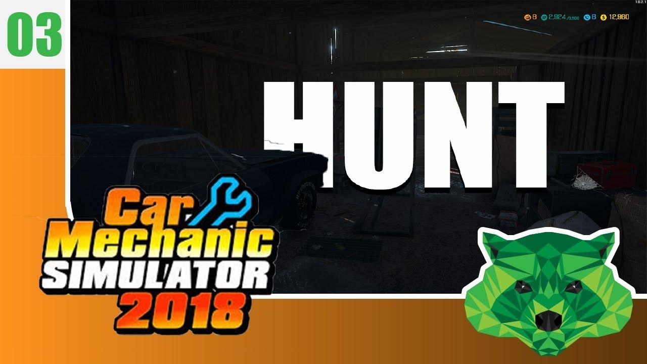 Hunting a Fix Me Upa/let's play ep3/Car Mechanic Simulator