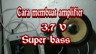 CARA MERAKIT MINI AMPLIFIER MINI 3,7 V SUPER BASS