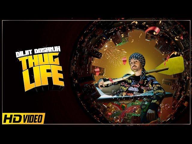 Diljit Dosanjh : THUG LIFE | Jatinder Shah | Ranbir Singh | ( Official Video )