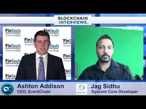 Blockchain Interviews - Syscoin Co-Founder Jag Sidhu On SYS 4 Protocol Upgrade