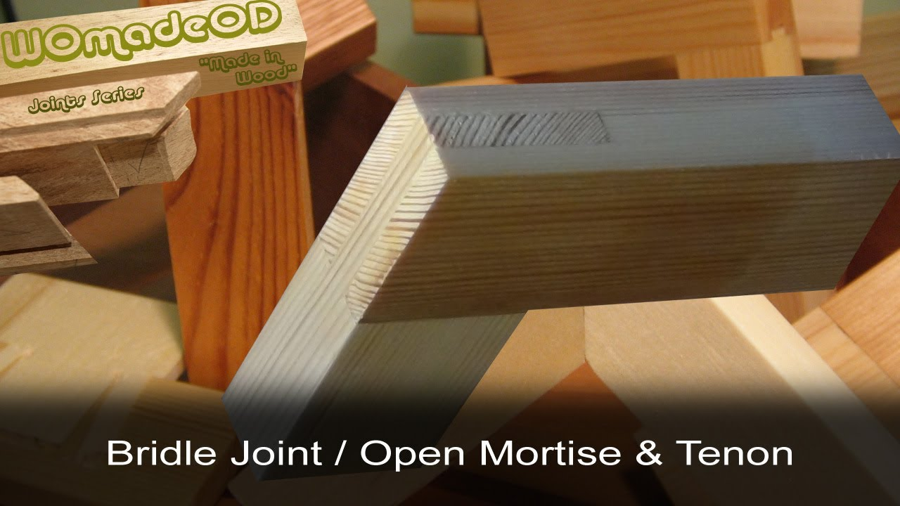 Hand Cut Bridle Joint Or Open Mortise Amp Tenon Youtube