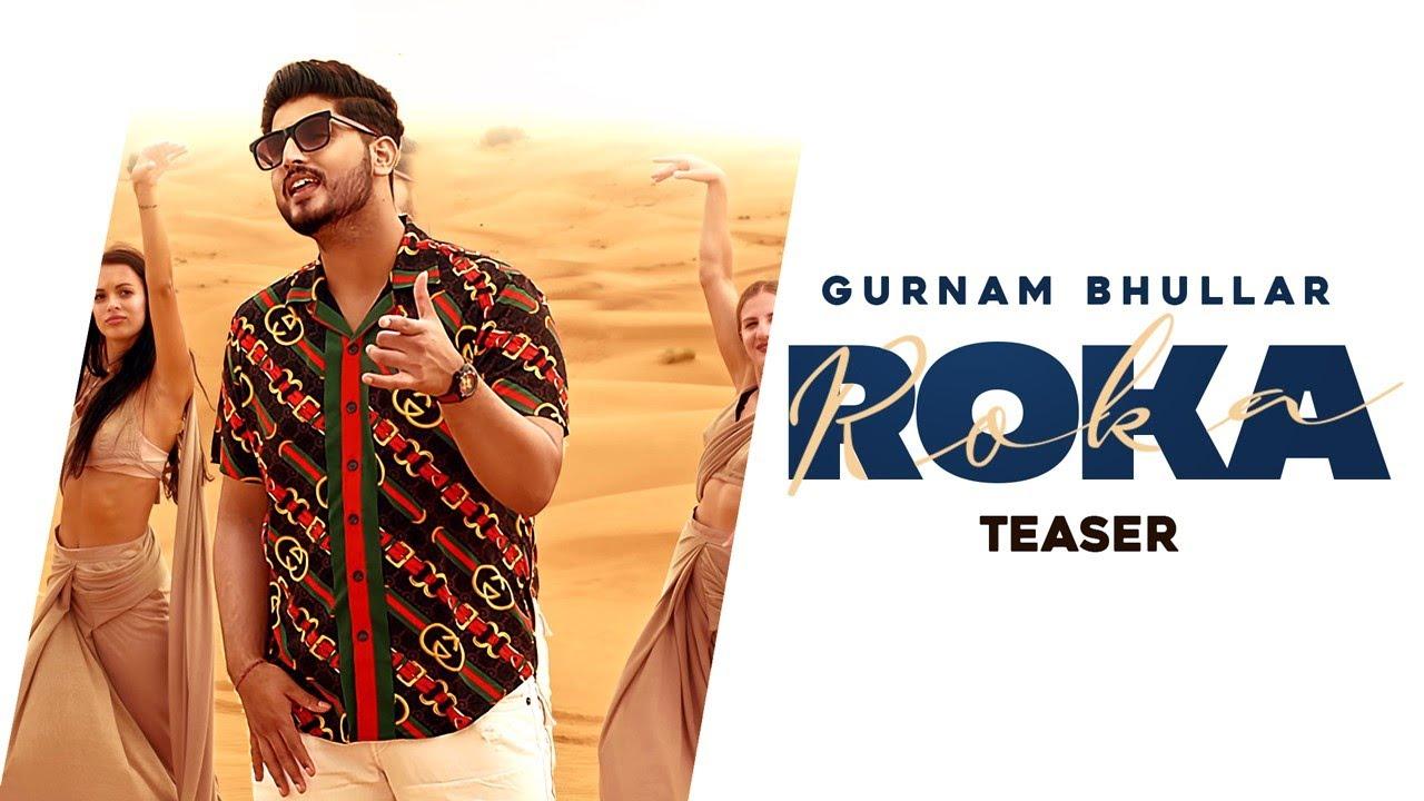 Download Gurnam Bhullar - Teaser - Roka - Sharry Nexus - Latest Punjabi Song - Cute Love Story!!