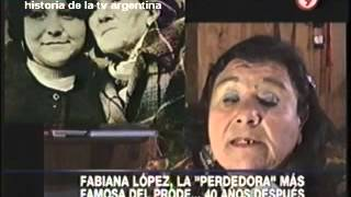 HISTORIA DE LA TV ARGENTINA:FABIANA LÓPEZ (1) ( PRODE 1972) / 40 AÑOS DESPUÉS /2012