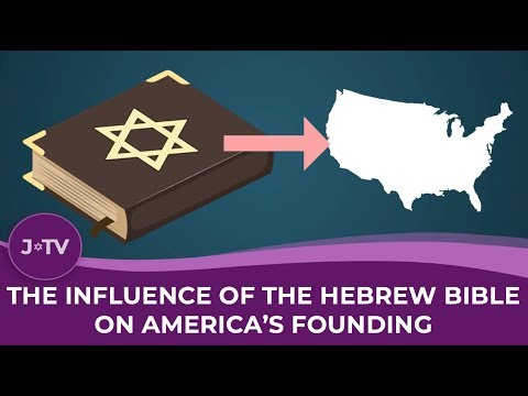 The Influence of the Hebrew Bible on America's Founding