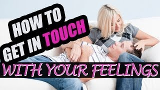 Emotional Intimacy: Expressing Feelings and Emotions in Intimate Relationships