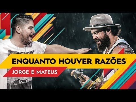 Jorge & Mateus - Enquanto Houver Razões - Villa Mix Rio de Janeiro 2017 ( Ao Vivo )