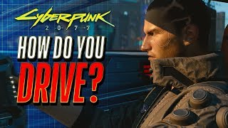 How Will Driving Work in Cyberpunk 2077?