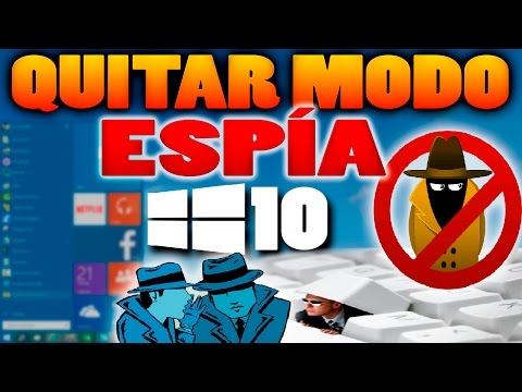 Como quitar el modo espía de Windows 10 | El tutorial mas completo | HD