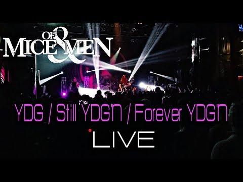 Of Mice & Men | YDG | Still YDG'N | Forever YDG'N | HD 60FPS | The Defy Tour | Live In Chicago 2018
