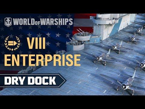 Dry Dock: Enterprise   World of Warships