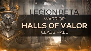 Download lagu WoW LEGION Beta Class Hall WarriorHalls of Valor MP3