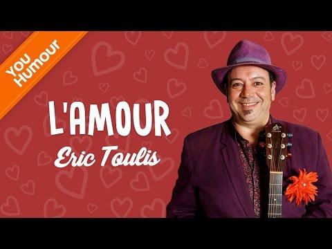 ERIC TOULIS - L'amour