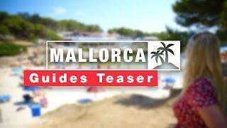 MALLORCA Travel Guides | Teaser Trailer