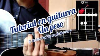 Un Peso J. Balvin, Bad Bunny ft Marciano Cantero