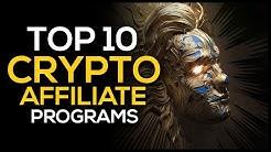Top 10 Crypto Affiliate Programs