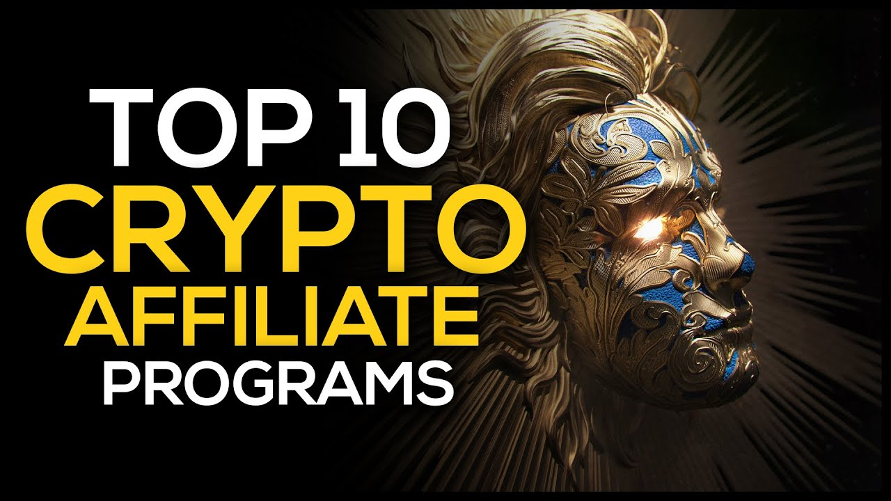 Top 10 Crypto Affiliate Programs 1