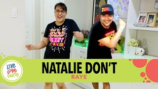 Natalie Dont by Raye | Live Love Party™ | Zumba® | Dance Fitness