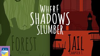 Where Shadows Slumber: Prelude Forest & Chapter 1 Jail Walkthrough + iOS Gameplay (by Game Revenant)