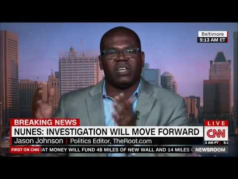 CNN: Dr Jason Johnson on Nunes and Russian Probe...