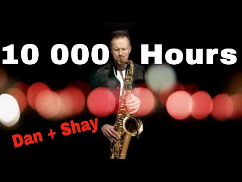 10 000 hours - By Dan + Shay & Justin Bieber (Saxophone Cover)