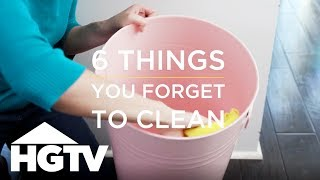 6 Things You're Forgetting to Clean - How to House - HGTV