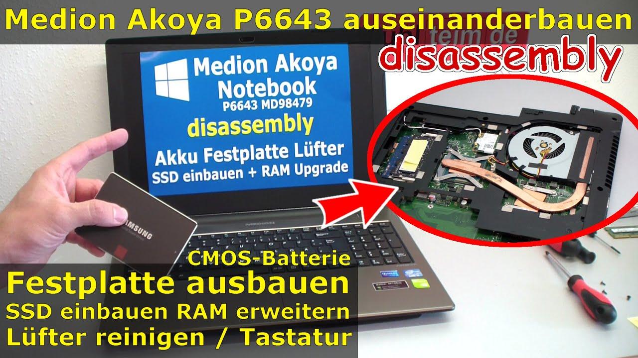 Medion Akoya Notebook öffnen Ssd Hdd Wechseln P6643 Md98479
