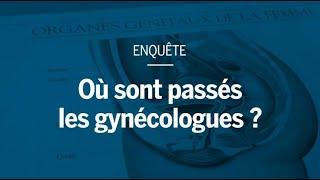 Enquête : où sont passés les gynécologues ?