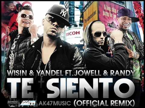 Te Siento (Official Remix) Wisin y Yandel Ft. Jowell & Randy  (2010)
