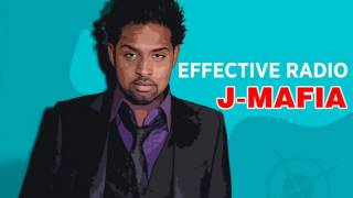 Effective Radio - J-Mafia - Official Audio Release
