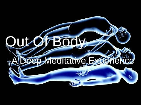 WARNING: Out of Body Experience, high state of meditation, v