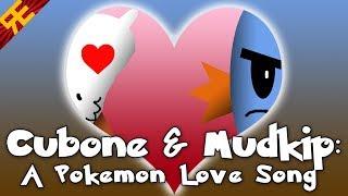 Cubone ♥ Mudkip: A Pokemon Love Song