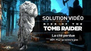 Rise of the Tomb Raider - Défi - La Cité perdue - Vandale