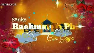 🕋ISLAMIC🌹 VIDEO 🥀NAAT 🌟SHERIFF💖 || LATEST UPDATES || CREATED BY AMRIN KHAN ||