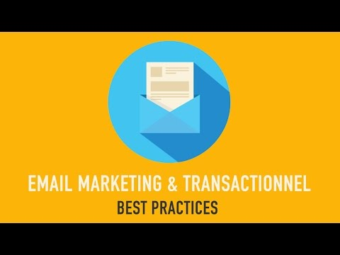 Les best practices de l'email marketing et transactionnel