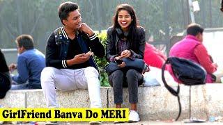 GirlFriend Patana Sikha Do Prank On Cute Girls | Crazy Sumit