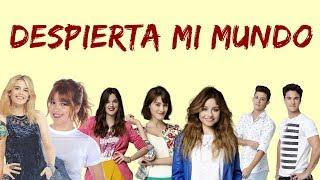 Elenco de Soy Luna - Despierta Mi Mundo (Letra/Lyrics) - Soy Luna 3