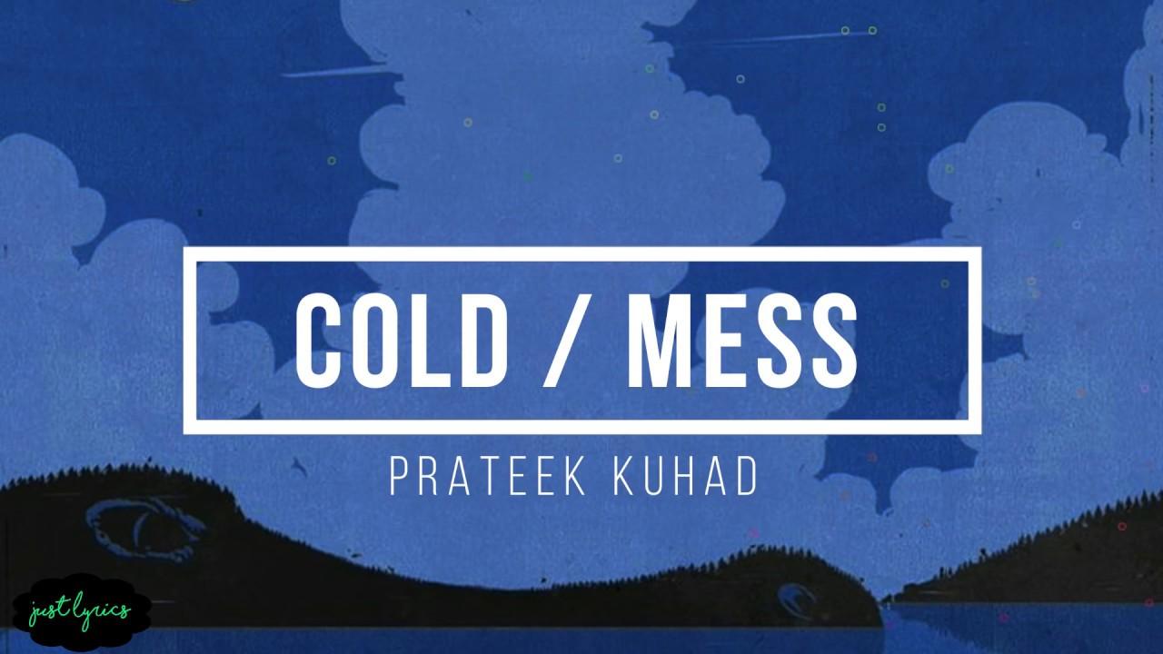 Prateek Kuhad | Cold /Mess | Lyrics