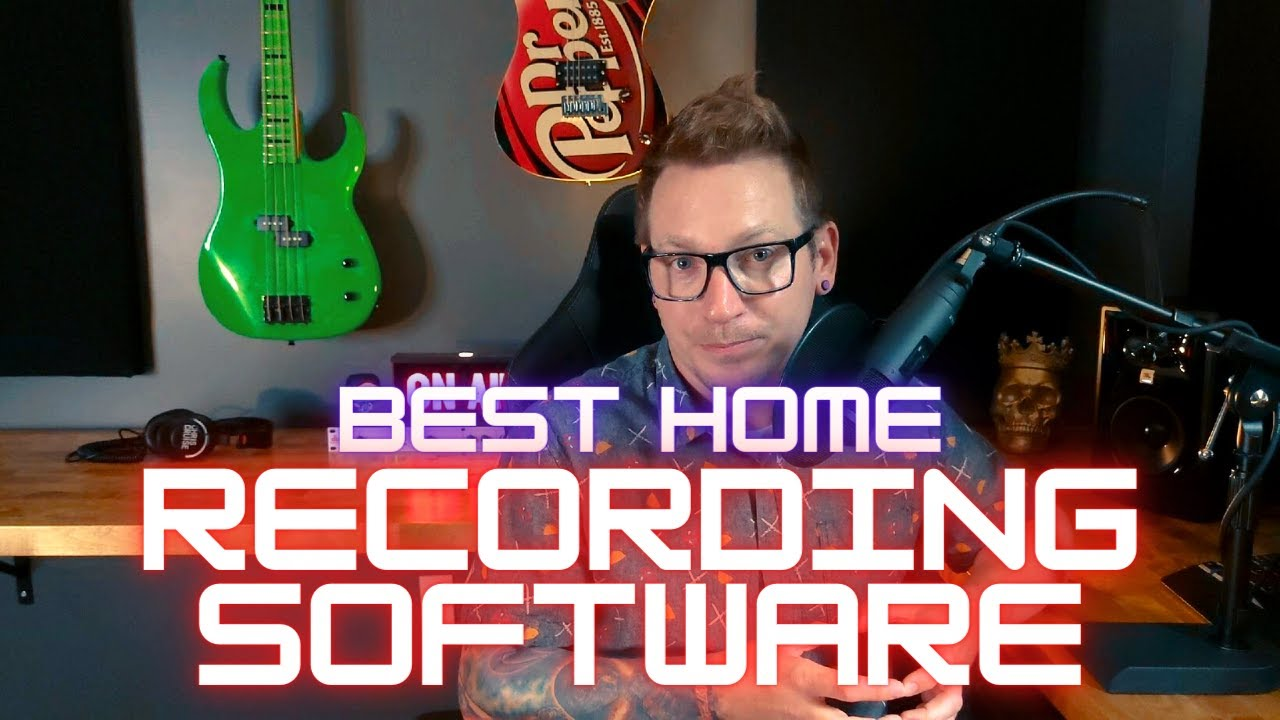 Best Home Recording Software
