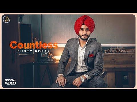 COUNTLESS - Bunty Bosar ( official video )    Latest  songs 2018   Juke Dock