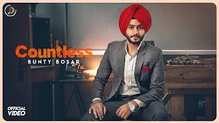 COUNTLESS Bunty Bosar ( official ) | Latest Punjabi songs 2018 | Juke Dock