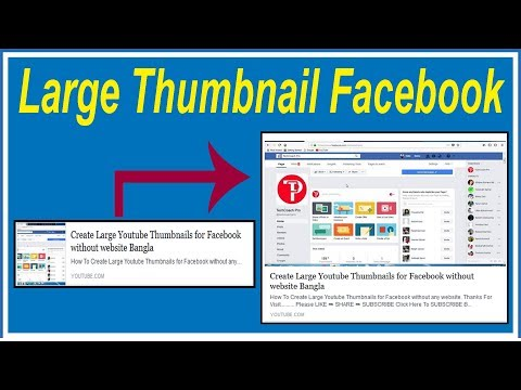 How To Create Large Youtube Thumbnails for Facebook without